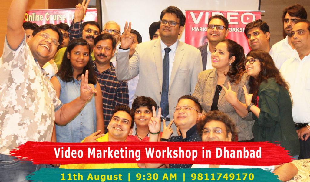 video marketing workshop in dhanbad