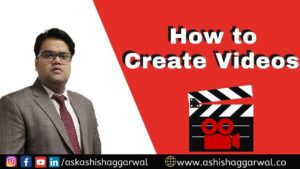 How to Create Videos