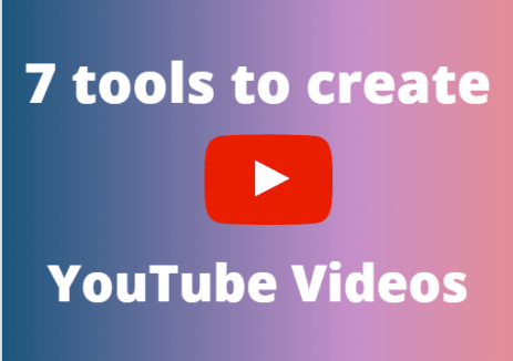 TOOLS TO CREATE YOUTUBE VIDEOS