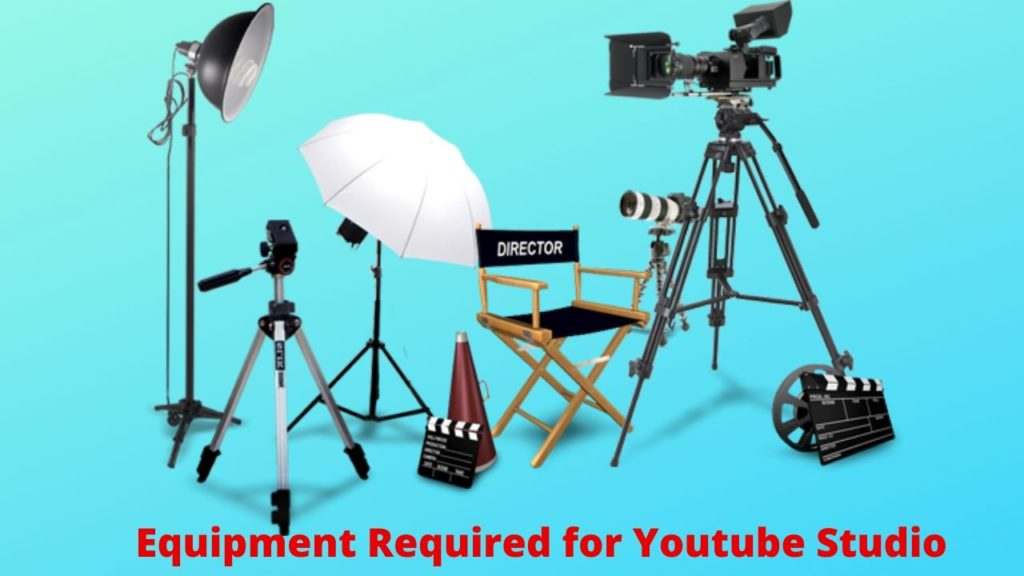 Equipments Required for YouTube Videos